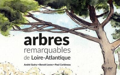 Les arbres remarquables de Loire-Atlantique