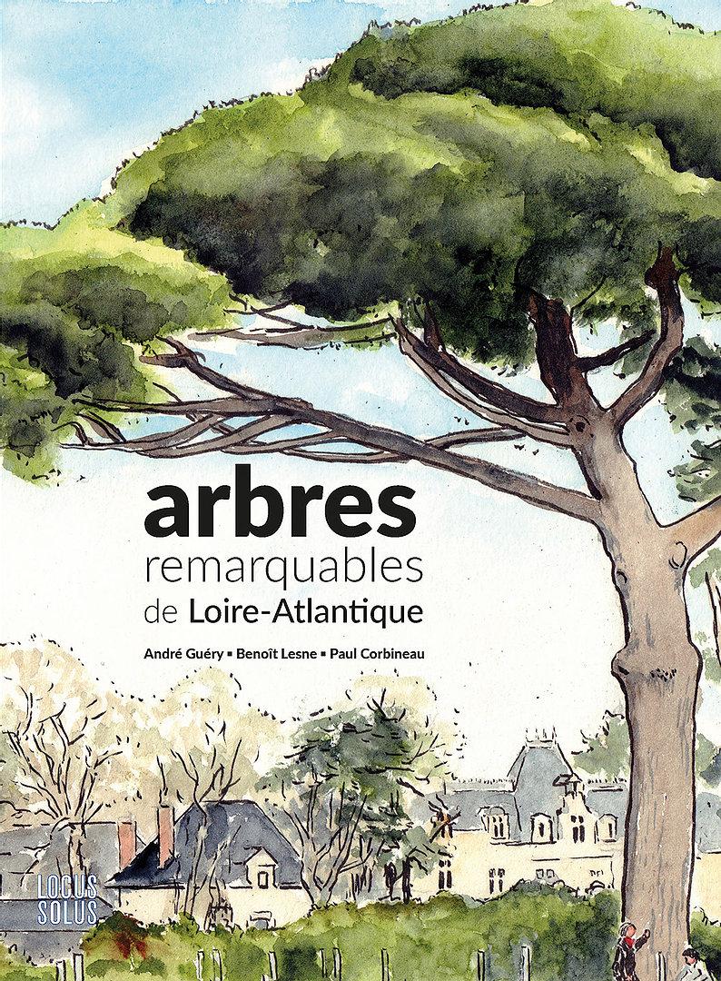 Lee arbres remarquables de Loire-Atlantique